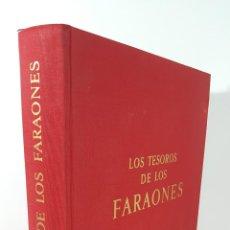 Libros: LOS TESOROS DE LOS FARAONES. ALBERT SKIRA. 1968.. Lote 144002090