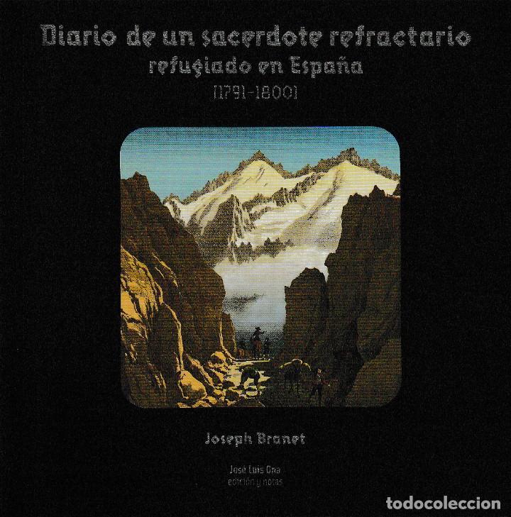 DIARIO DE UN SACERDOTE REFRACTARIO REFUGIADO EN ESPAÑA (J. BRANET) I.F.C. 2018 (Libros Nuevos - Historia - Otros)