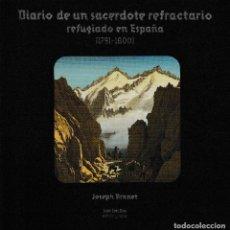 Libros: DIARIO DE UN SACERDOTE REFRACTARIO REFUGIADO EN ESPAÑA (J. BRANET) I.F.C. 2018. Lote 144163198