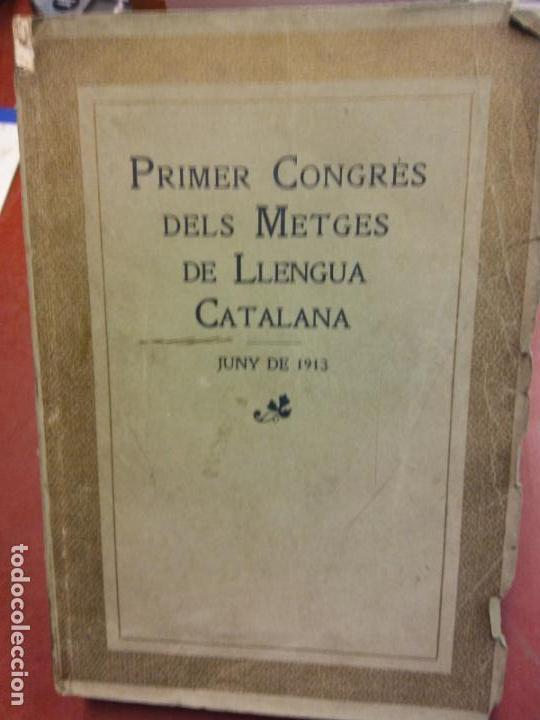 STQ.PRIMER CONGRES DELS METGES DE LLENGUA CATALAN.BRUMART TU LIBRERIA (Libros Nuevos - Historia - Otros)