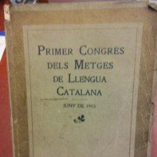 Libros: STQ.PRIMER CONGRES DELS METGES DE LLENGUA CATALAN.BRUMART TU LIBRERIA. Lote 144315822