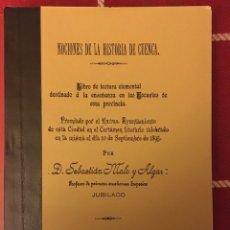 Libros: NOCIONES PARA LA HISTORIA DE CUENCA 1896. Lote 157760601
