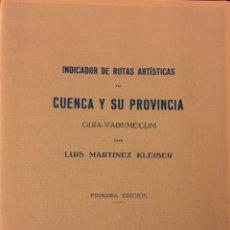 Livres: CUENCA Y SU PROVINCIA LUIS MARTÍNEZ KLEISER 1930. Lote 145182946