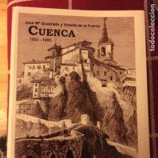 Libros: CUENCA 1875 JOSÉ MARÍA QUADRADO Y VICENTE DE LA FUENTE. Lote 145184853