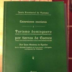 Livros: EXCURSIONES DOMINGUERAS 1932 CUENCA. JUAN JIMÉNEZ AGUILAR. Lote 145186973