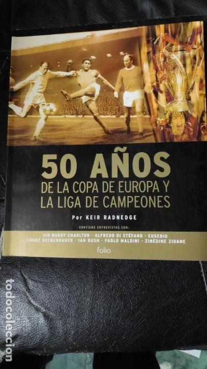 50 AÑOS DE LA COPA DE EUROPA Y LA LIGA DE CAMPEONES (Libros Nuevos - Historia - Otros)