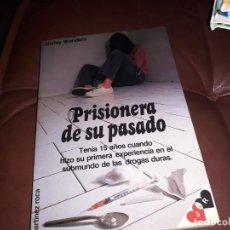 Libros: PRISIONERA DE SU PASADO _ DHIRLEY EONDERS. Lote 145965270