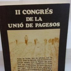 Libros: BJS.II CONGRES DE LA UNIO DE PAGESOS.... Lote 146222578