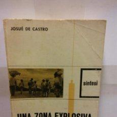 Libros: STQ.JOSUE DE CASTRO.UNA ZONA EXPLOSIVA EL NORD-EST DEL BRASIL.EDT, NOVA TERRA. . . Lote 146490942