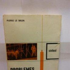 Libros: STQ.PIERRE LE BRUN.PROBLEMES ACTUALS DEL SINDICALISME.EDT, NOVA TERRA. . . Lote 146491510