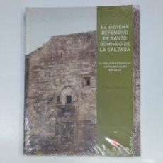 Libros: EL SISTEMA DEFENSIVO DE SANTO DOMINGO DE LA CALZADA. MARIA TERESA ALVAREZ CLAVIJO. TDK357IER. Lote 58374215