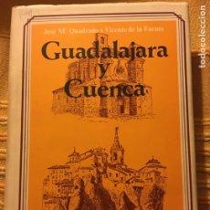 Libros: GUADALAJARA Y CUENCA. Lote 147212929