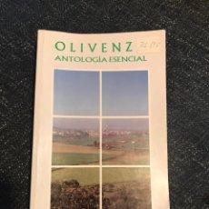 Libros: LIBRO OLIVENZA ANTOLOGÍA ESENCIAL. LIBRO HISTORIA. EXTREMADURA. PORTUGAL.. Lote 148100890