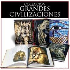Libros: COLECCIÓN GRANDES CIVILIZACIONES. 8 LIBROS - VARIOS AUTORES (CARTONÉ) DESCATALOGADO!!! OFERTA!!!. Lote 150494434