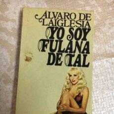 Libros: LIBRO YO SOY FULANA DE TAL. Lote 151392873