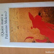 Libros: QUIEN MATO A PALOMINO ROMERO? MARIO VARGAS LLOSA. Lote 151568630