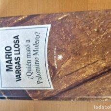 Libros: QUIEN MATO A PALOMINO ROMERO MARIO VARGAS LLOSA. Lote 151568922