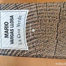 Libros: LA CASA VERDE MARIO VARGAS LLOSA. Lote 151568974