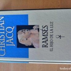 Libros: RAMSES EL HIJO DE LA LUZ CHRISTIAN JACQ. Lote 151569178