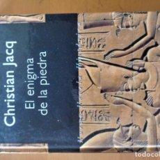 Libros: EL ENIGMA DE LA PIEDRA CHRISTIAN JACQ. Lote 151569262