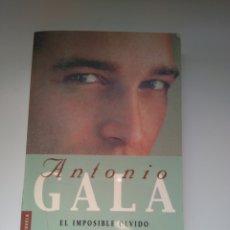 Libros: ANTONIO GALA - EL IMPOSIBLE OLVIDO - BOOKET. Lote 152137577