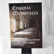 Libros: ENIGMAS MEDIEVALES. SECRETOS, MISTERIOS Y ENIGMAS DE LA EDAD MEDIA. MARZAL, PILAR. Lote 152226618