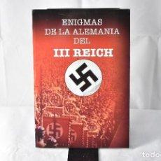 Libros: ENIGMAS DE LA ALEMANIA DEL III REICH. COMPTE, MERCEDES. Lote 152227730