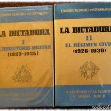Libros: 2 LIBROS. LA DICTADURA I Y LA DICTADURA II. RICARDO FERNÁNDEZ DE LA REGUERA Y SUSANA MARCH. PLANETA. Lote 152372454