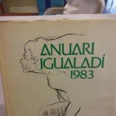 Libros: STQ.ANUARI IGUALADI 1983.EDT, ANOIA... Lote 154893654