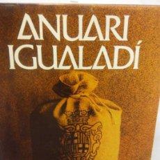 Libros: STQ.ANUARI IGUALADI 1982.EDT, ANOIA... Lote 154894366