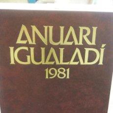 Libros: STQ.ANUARI IGUALADI 1981.EDT, ANOIA... Lote 154894630