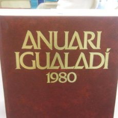 Libros: STQ.ANUARI IGUALADI 1980.EDT, ANOIA... Lote 154894858