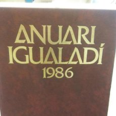 Libros: STQ.ANUARI IGUALADI 1986.EDT, ANOIA... Lote 154895042