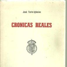 Libros: 246.- MONARQUIA ESPAÑOLA-JUAN CARLOS I - SOFIA - CRONICAS REALES -JOSE TARIN IGLESIAS. Lote 154928626