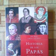 Libros: JUAN MARÍA LABOA GALLEGO - HISTORIA DE LOS PAPAS. Lote 206784612