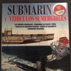 Livres: SUBMARINOS Y VEHÍCULOS SUMERGIBLES. Lote 156656080