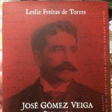 Libros: JOSÉ GÓMEZ VEIGA, CURROS: EL ROSTRO DE LA MÚSICA COMPOSTELANA (BIBLIOTECA CIENTÍFICA SANTIAGO). Lote 156826498