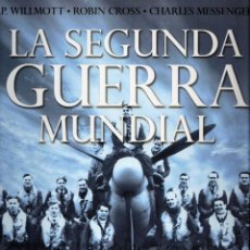 Libros: GALAXIA GUTENBERG/CIRCULO LECTORES - LA SEGUNDA GUERRA MUNDIAL. Lote 156945702