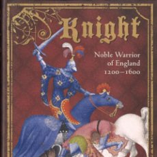 Libros: OSPREY - KNIGHT - NOBLE WARRIOR OF ENGLAND 1200-1600. Lote 157664186