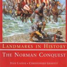 Libros: OSPREY - LANDMARKS IN HISTORY - THE NORMAN CONQUEST. Lote 157666034
