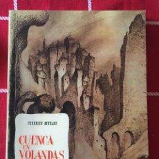 Livres: CUENCA EN VOLANDAS. Lote 220522677