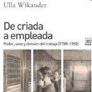 Libros: DE CRIADA A EMPLEADA WIKANDER, ULLA. Lote 159997494
