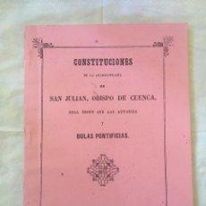 Libros: CUENCA 1866 CONSTITUCIONES SAN JULIÁN. Lote 160081920