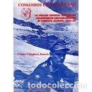 Libros: COMANDOS EN EL CAÚCASO: LA UNIDAD ESPECIAL BERGMANN, VOLUNTARIOS CAUCASIANOS EN EL EJÉRCITO ALEMÁN (. Lote 160324002
