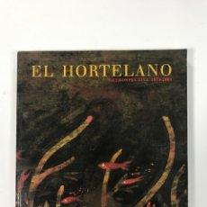 Libros: EL HORTELANO, RETROSPECTIVA 1978-2001. Lote 162628998