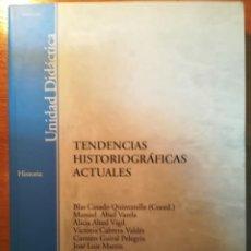 Libros: TENDENCIAS HISTORIOGRÁFICAS ACTUALES. UNED. Lote 163577802