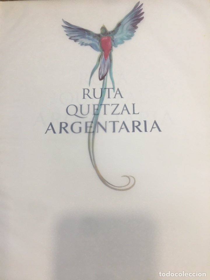 Libros: RUTA QUETZAL ARGENTARIA. - Foto 2 - 164070990