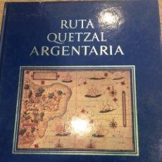 Libros: RUTA QUETZAL ARGENTARIA.. Lote 164070990