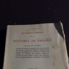 Libros: HISTORIA DE ESPAÑA - TOMO XII - DOCUMENTOS INÉDITOS - 1957. Lote 165649694
