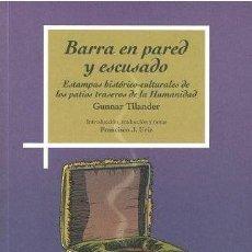 Libros: BARRA EN PARED Y ESCUSADO (GUNNAR TILANDER) I.F.C. 2019. Lote 166927020